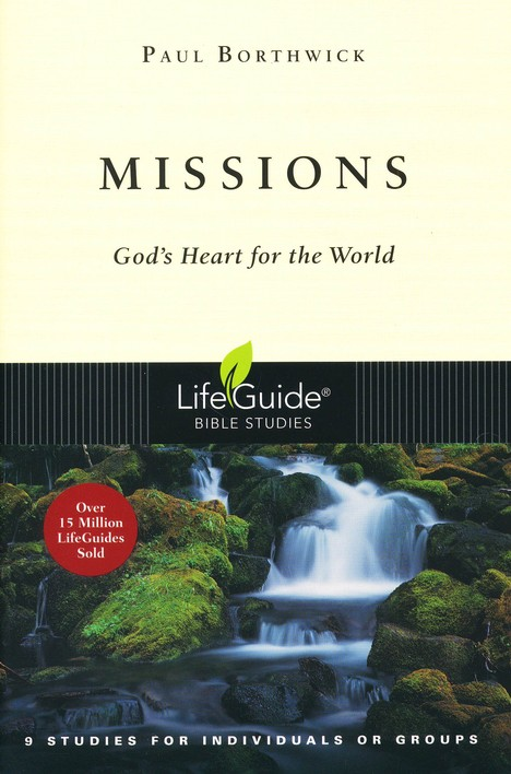 Missions: God's Heart for the World LifeGuide Topical Bible Studies