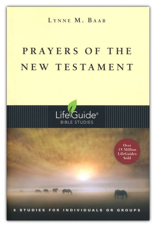 Prayers of the New Testament, LifeGuide Topical Bible Studies