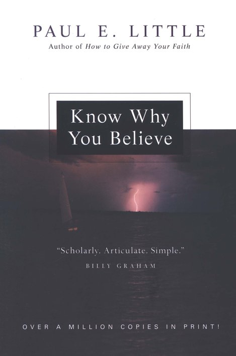 Know Why You Believe, New Edition
