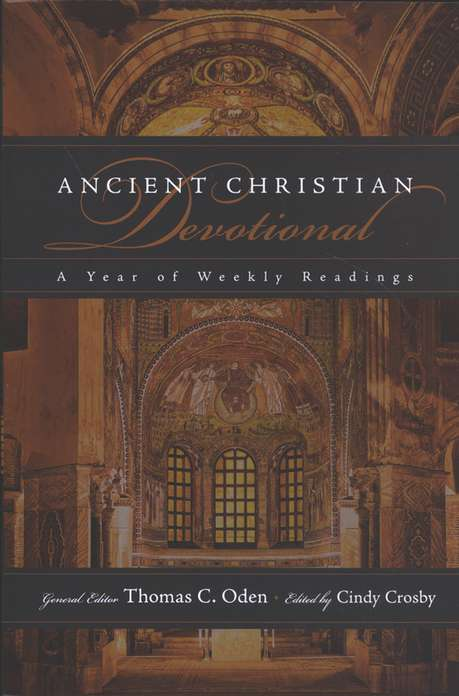 Ancient Christian Devotional: A Year of Weekly Readings
