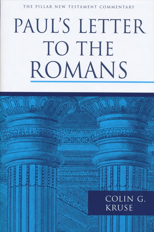 Paul's Letter to the Romans: Pillar New Testament Commentary [PNTC]