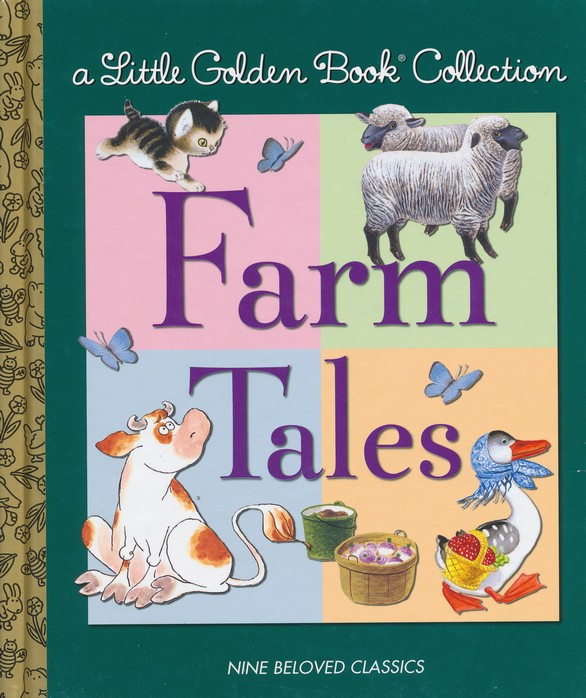 Little Golden Book Collection: Farm Tales