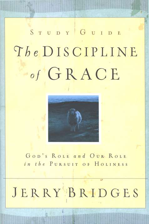 The Discipline of Grace Study Guide