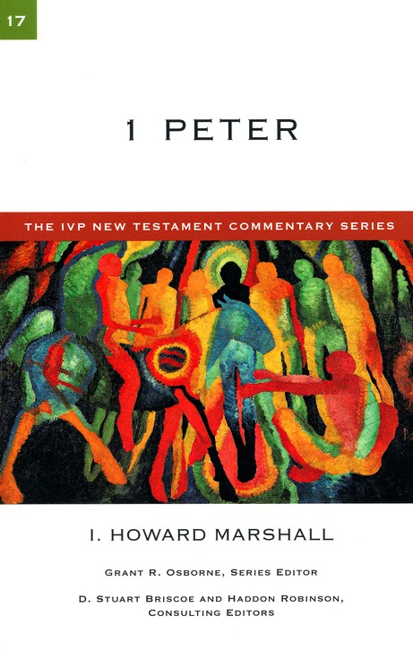 1 Peter: IVP New Testament Commentary [IVPNTC]
