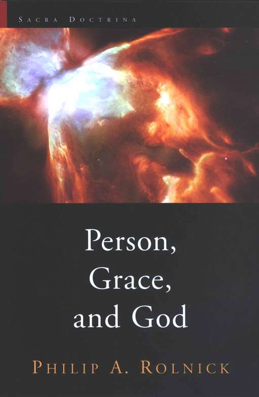 Person, Grace, and God