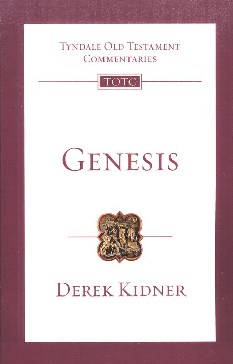 Genesis: Tyndale Old Testament Commentary [TOTC]