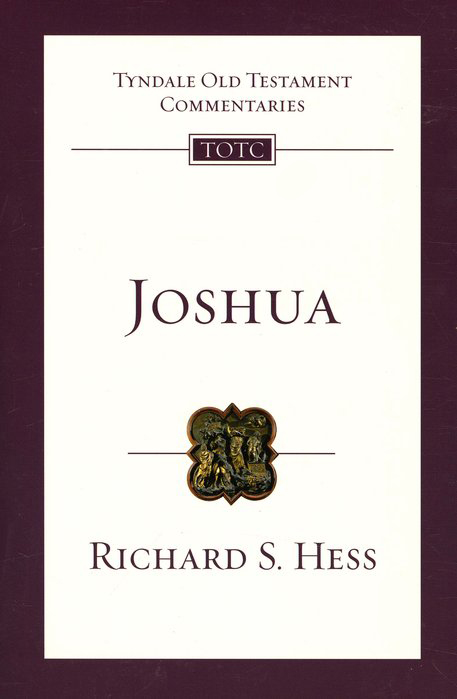 Joshua: Tyndale Old Testament Commentary [TOTC]