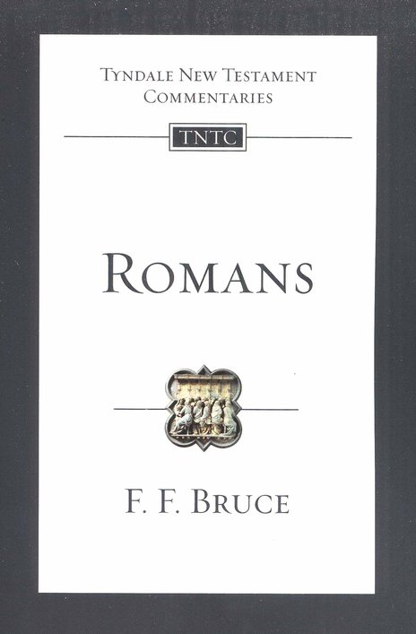 Romans: Tyndale New Testament Commentary [TNTC]