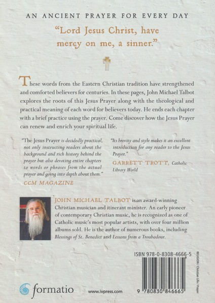 Jesus Prayer: A Cry for Mercy, A Path of Renewal