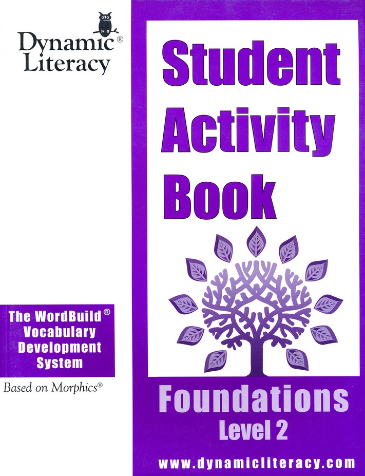 The WordBuild &#174 Vocabulary Development System:  Foundations Level 2 Student Activity Book