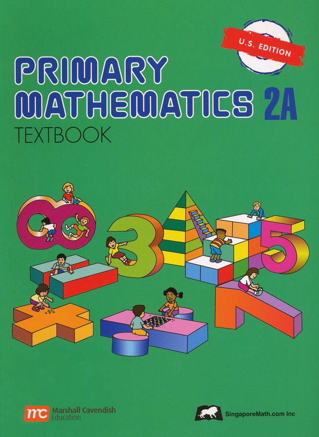 Singapore Math: Primary Math Textbook 2A US Edition