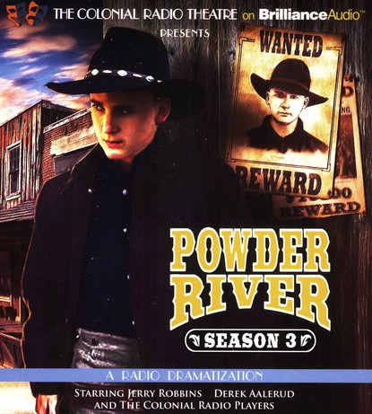 Powder River - Season Three: A Radio Dramatization on CD