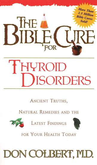 The Bible Cure for Thyroid Disorder