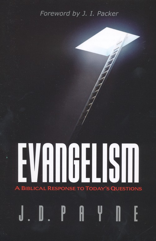 Evangelism: A Biblical Response to Today's Questions