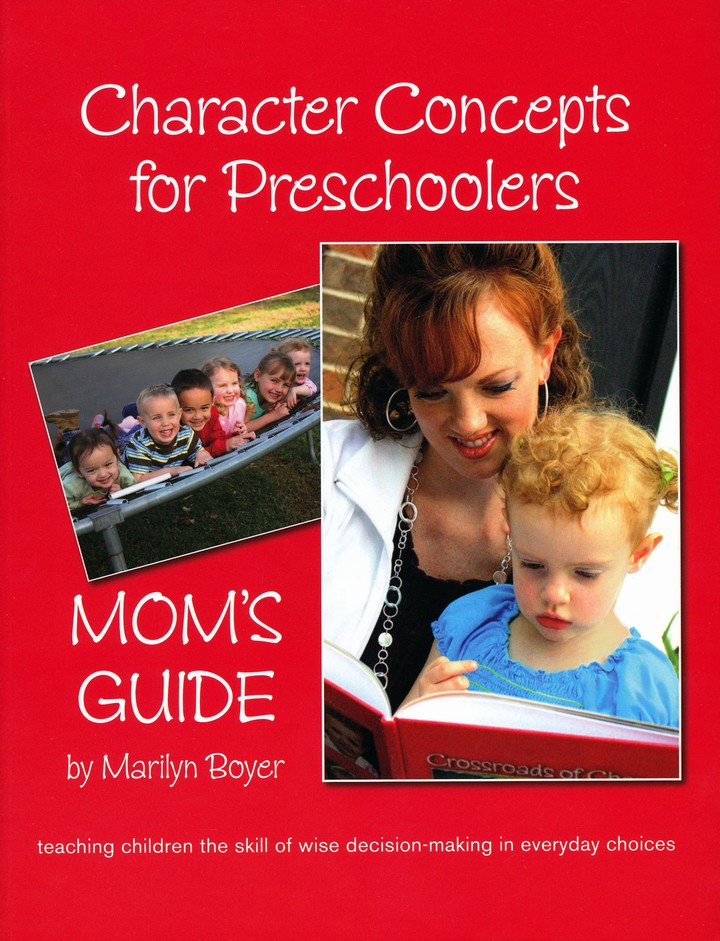 Character Concepts for Preschoolers; Mom's Guide