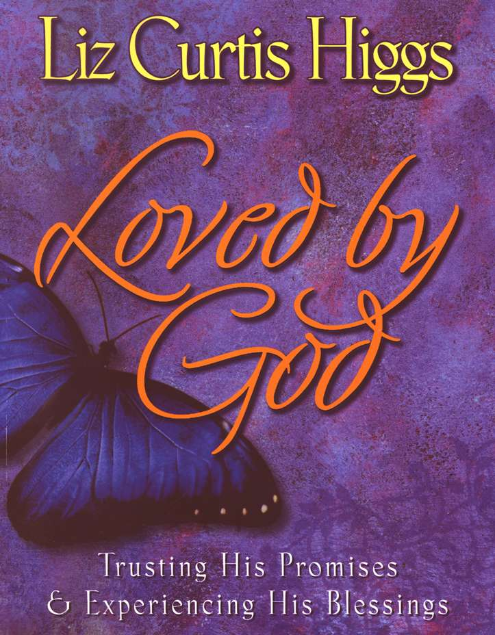 Loved By God, Workbook: Trusting His Promises & Experiencing  His Blessings