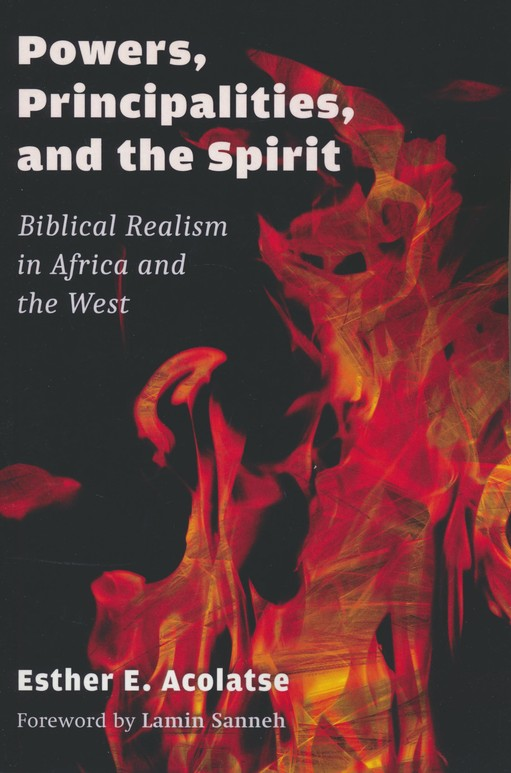 Image result for Powers, Principalities, and the Spirit: Biblical Realism in Africa and the West