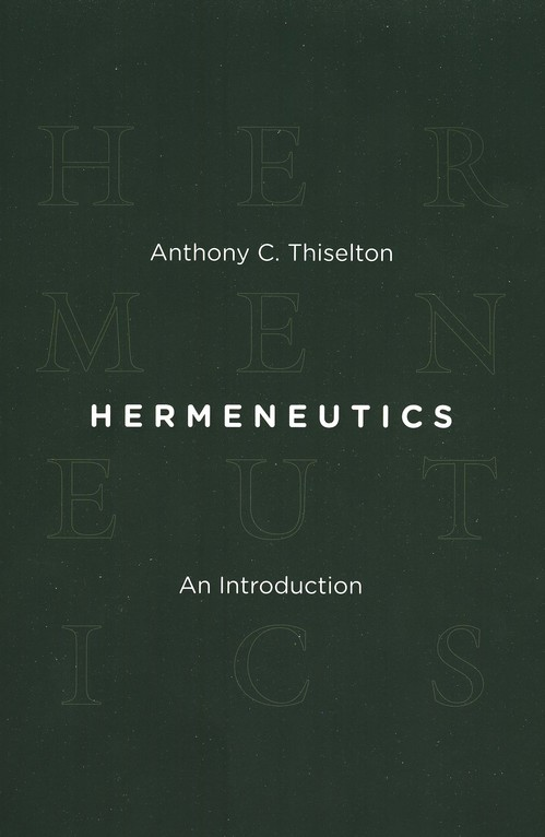 Hermeneutics: An Introduction