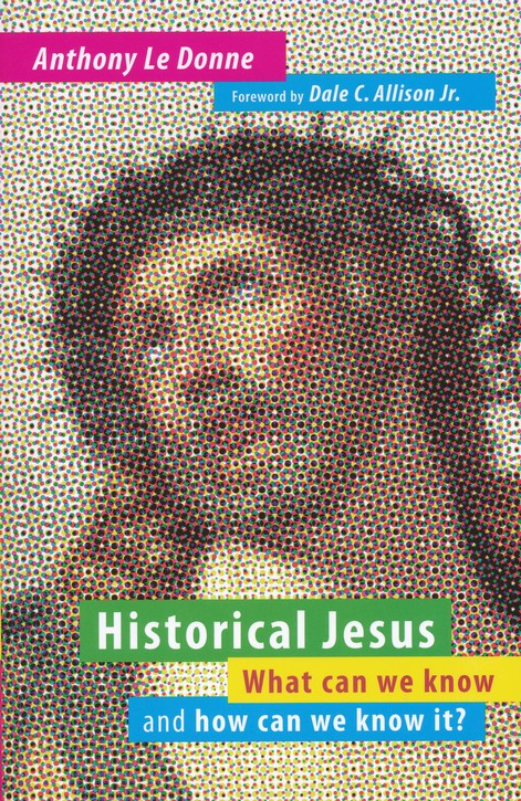 Historical Jesus: What Can We Know and How Can We Know It