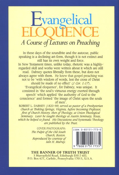 Evangelical Eloquence: A Course of Lectures on Preaching