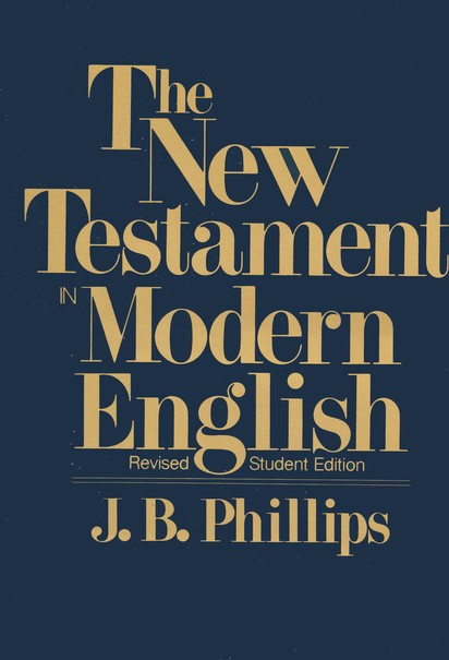 The New Testament in Modern English, Student Edition, Softcover, Revised Edition, Green