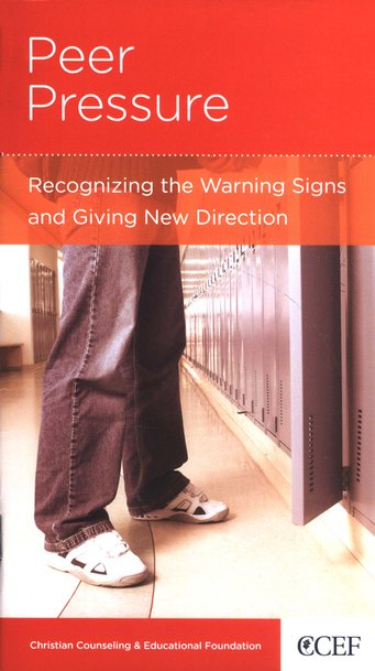 Peer Pressure: Recognizing the Warning Signs and Giving New Direction