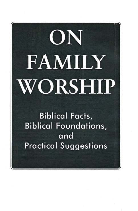 On Family Worship Pamphlet