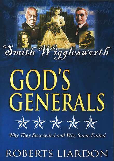 God's Generals, Volume 6: Smith Wigglesworth, DVD