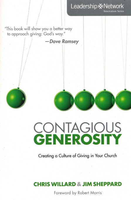 Contagious Generosity: Creating a Culture of Giving in Your Church