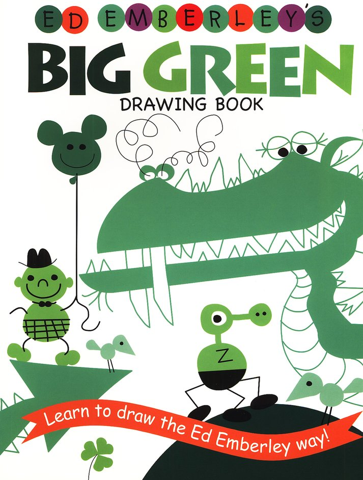 Ed Emberley's Big Green Drawing Book (Repackaged)