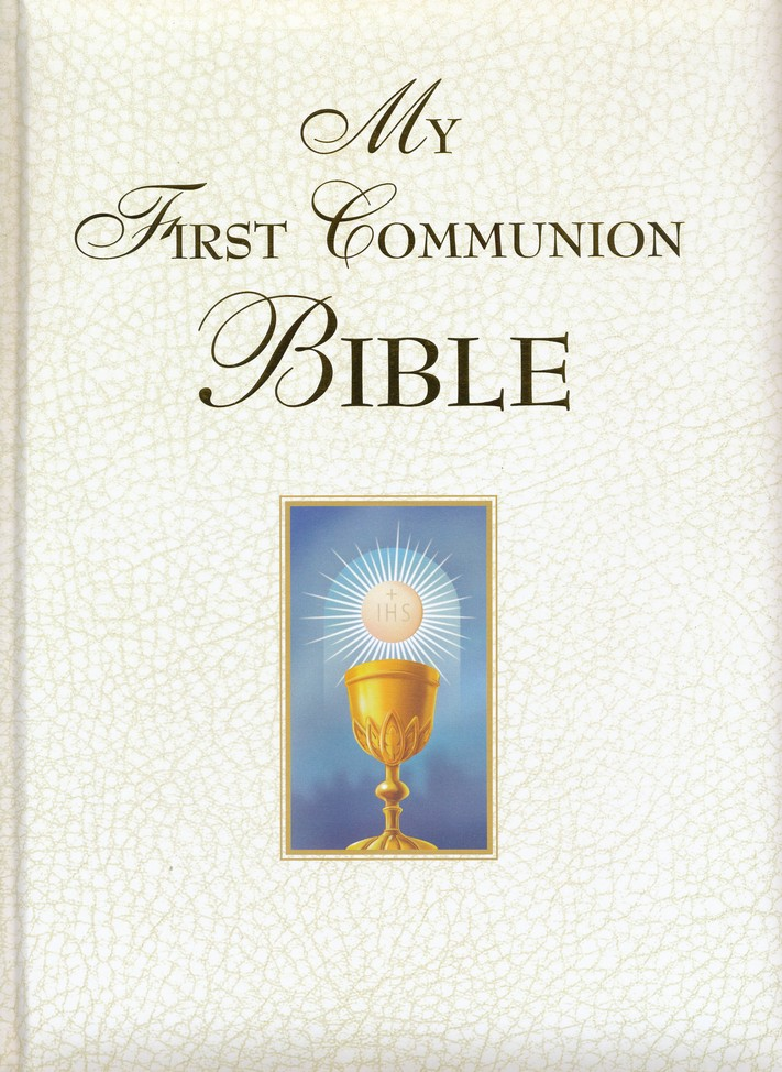My First Communion Bible: White Edition