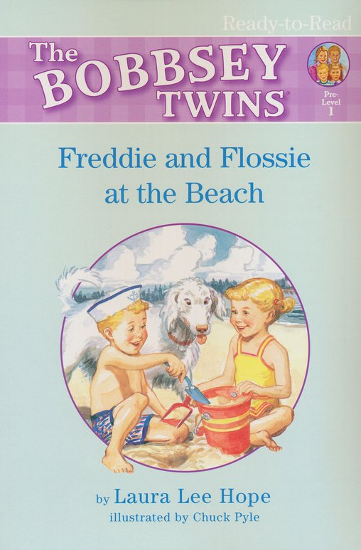 The Bobbsey Twins: Freddie and Flossie at the Beach,  Ready-to-Read Books Pre-Level 1