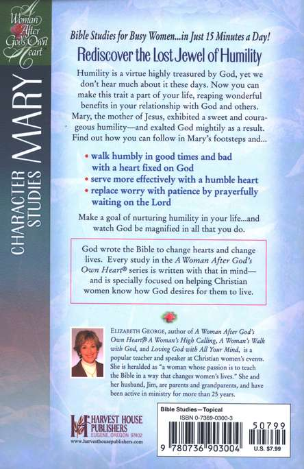 Nurturing a Heart of Humility: A Woman After God's Own Heart  Series, Mary
