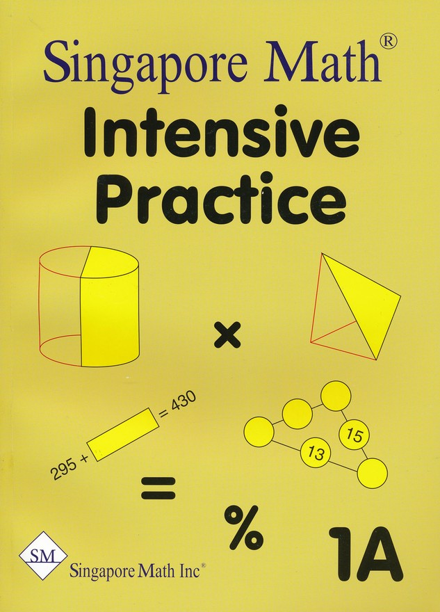Singapore Math Primary Math Intensive Practice U.S. Ed 1A