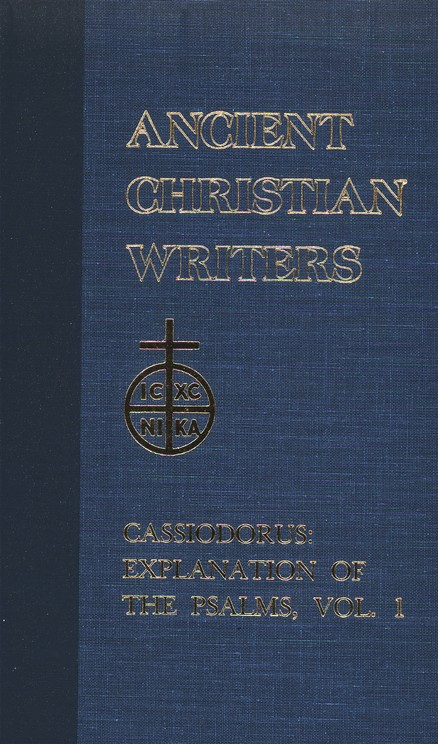Explanation of the Psalms, Volume 1 (Ancient Christian Writers)
