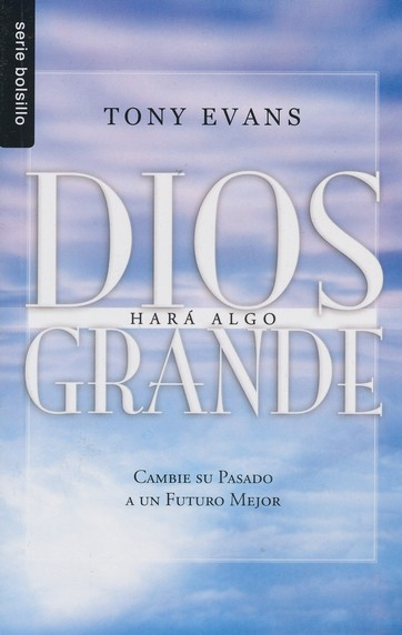 Dios Hara Algo Grande (God Is Up to Something Great)