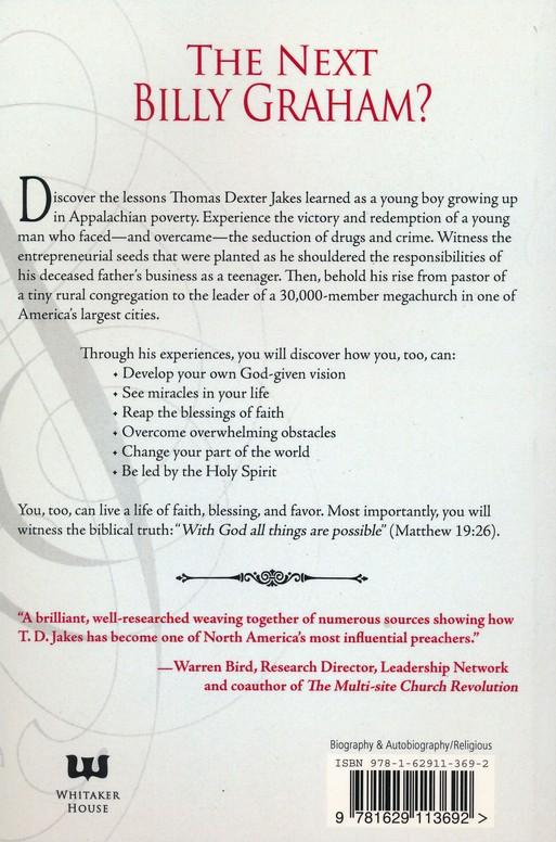 Journey Of Td Jakes Living A Life Of Faith Blessing And Favor