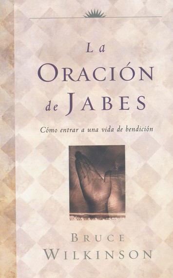 La Oración de Jabes  (The Prayer of Jabez)