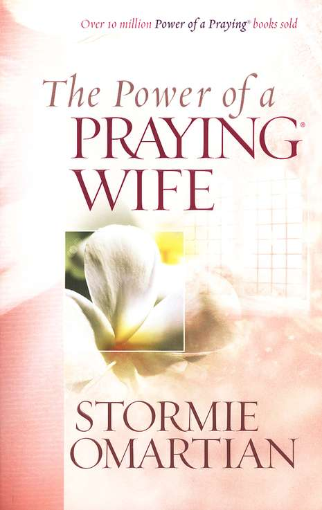 The Power of a Praying Wife (slightly imperfect)
