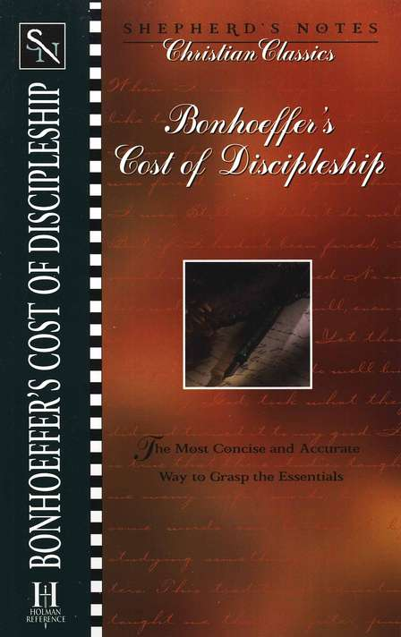 The Cost of Discipleship, Shepherd's Notes
