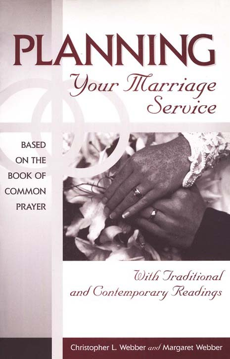 Planning Your Marriage Service: With Traditional & Contemporary Readings
