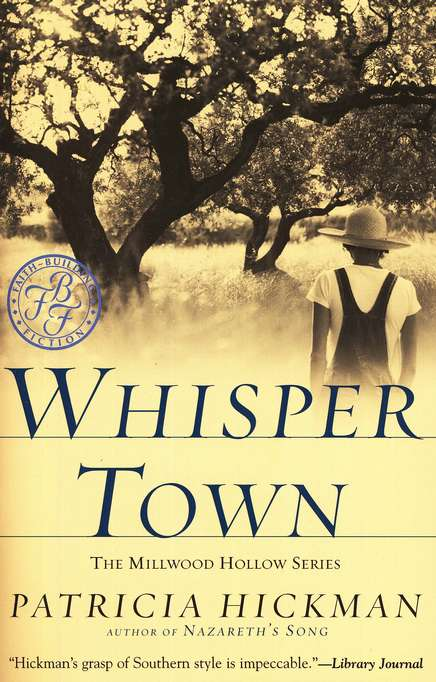 Whisper Town, Millwood Hollow Series #3