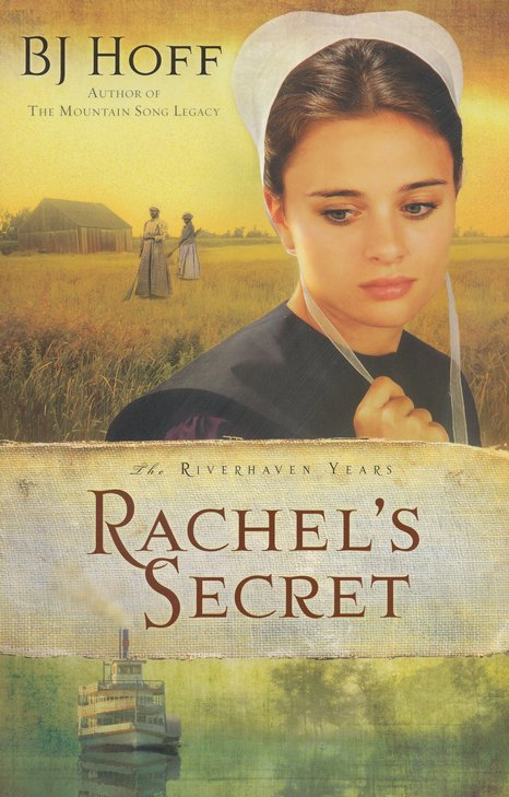 Rachel's Secret, Riverhaven Years Series #1