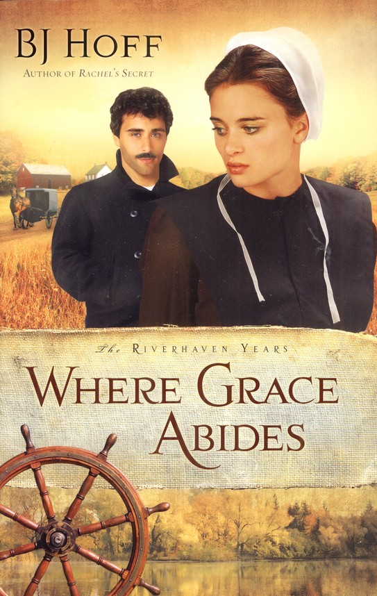 Where Grace Abides, Riverhaven Years Series #2