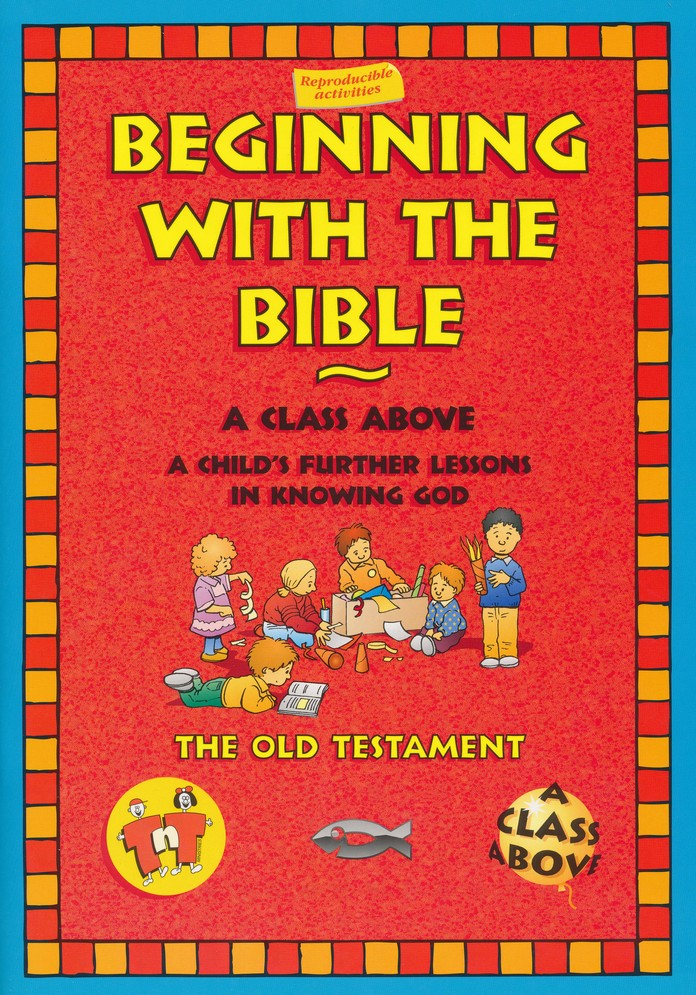 Beginning With The Bible: OT