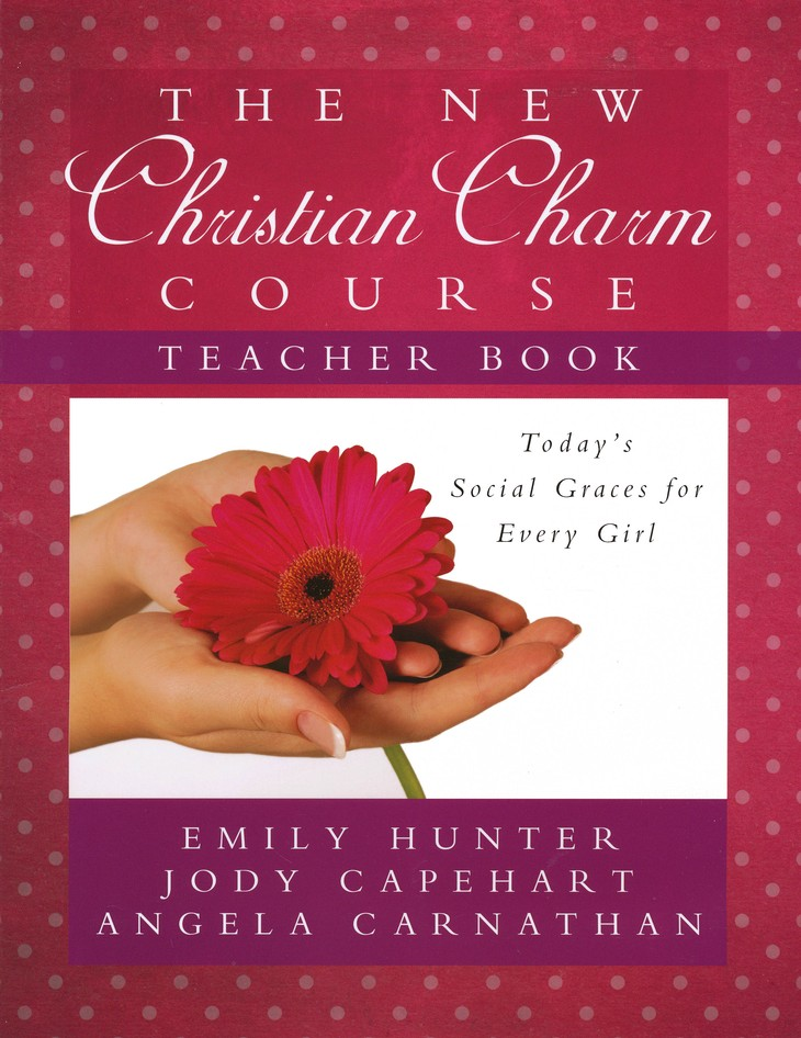 The New Christian Charm Course, Teacher Edition