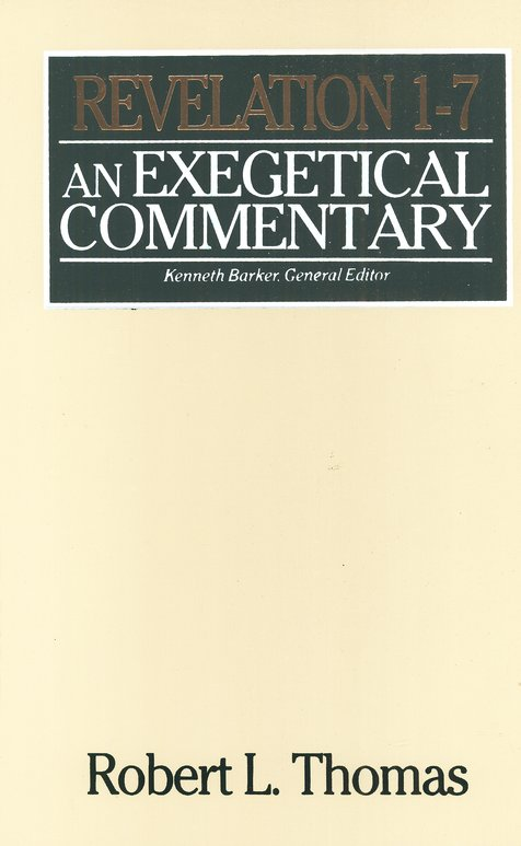 Revelation 1-7: An Exegetical Commentary