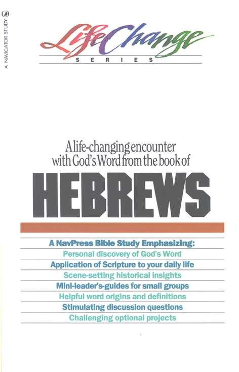 Hebrews, LifeChange Bible Study