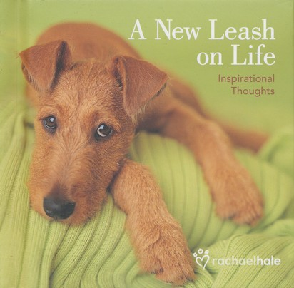 A New Leash on Life: Inspirational Thoughts