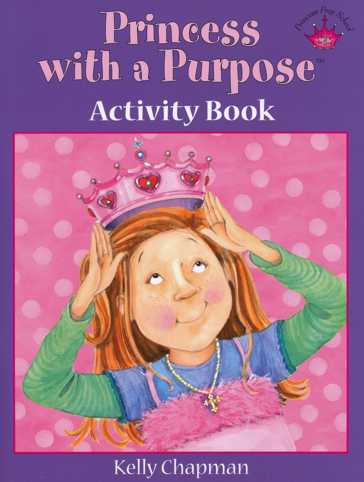 Princess with a Purpose &#153 Activity Book